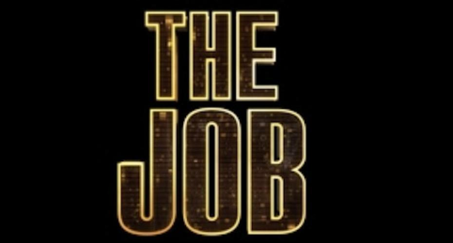 The Job (2013) next episode air date poster