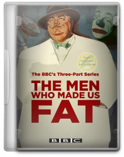 The Men Who Made Us Fat next episode air date poster