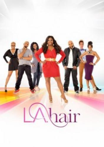 L.A. Hair next episode air date poster