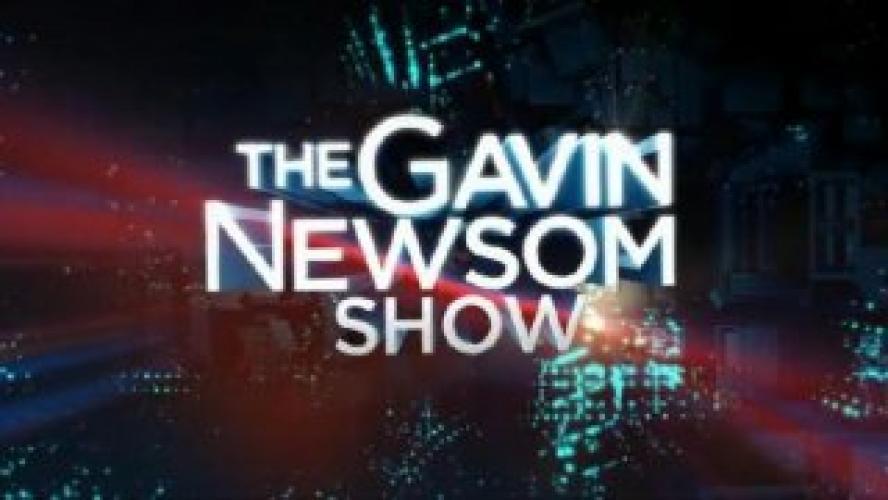 The Gavin Newsom Show next episode air date poster