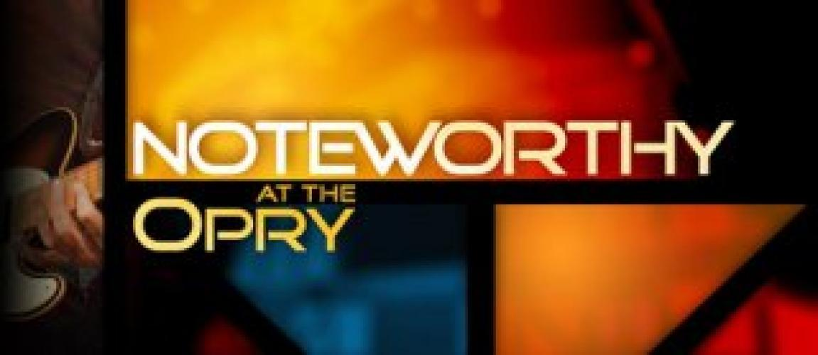 Noteworthy at the Opry next episode air date poster