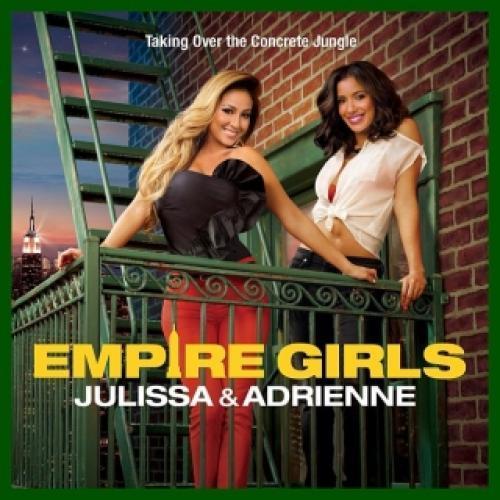 Empire Girls: Julissa & Adrienne next episode air date poster