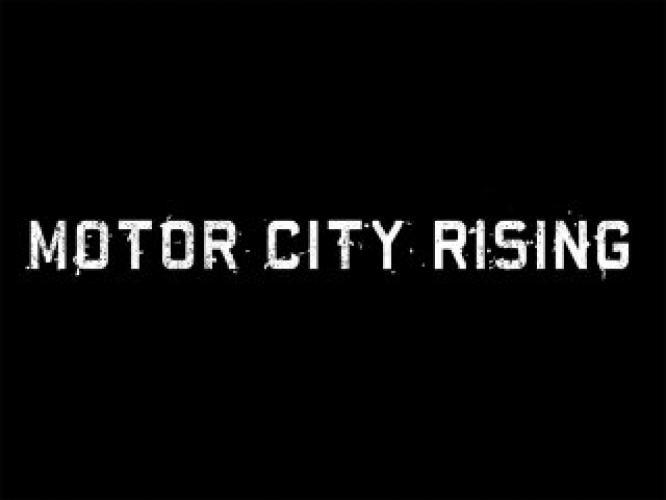 Motor City Rising next episode air date poster