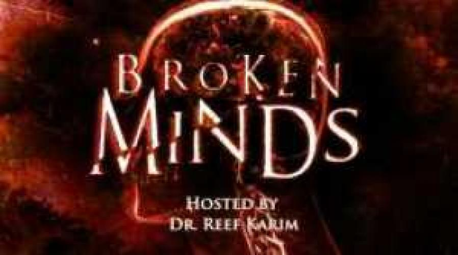Broken Minds next episode air date poster