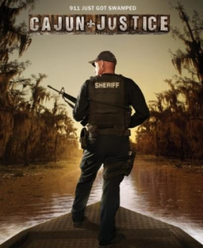 Cajun Justice next episode air date poster