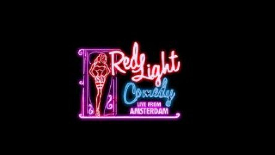 Red Light Comedy: Live From Amsterdam next episode air date poster