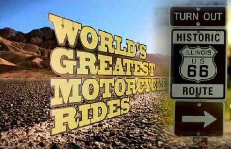 World's Greatest Motorcycle Rides next episode air date poster