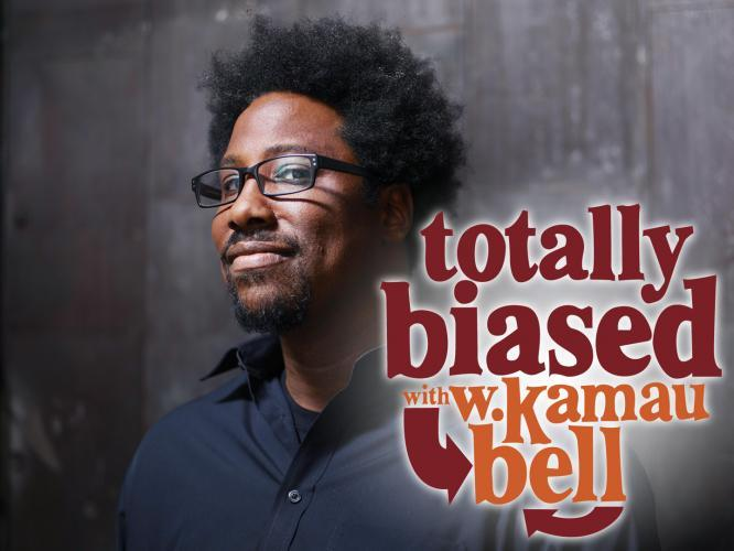 Totally Biased with W Kamau Bell next episode air date poster