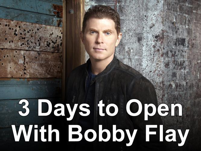 3 Days to Open with Bobby Flay next episode air date poster