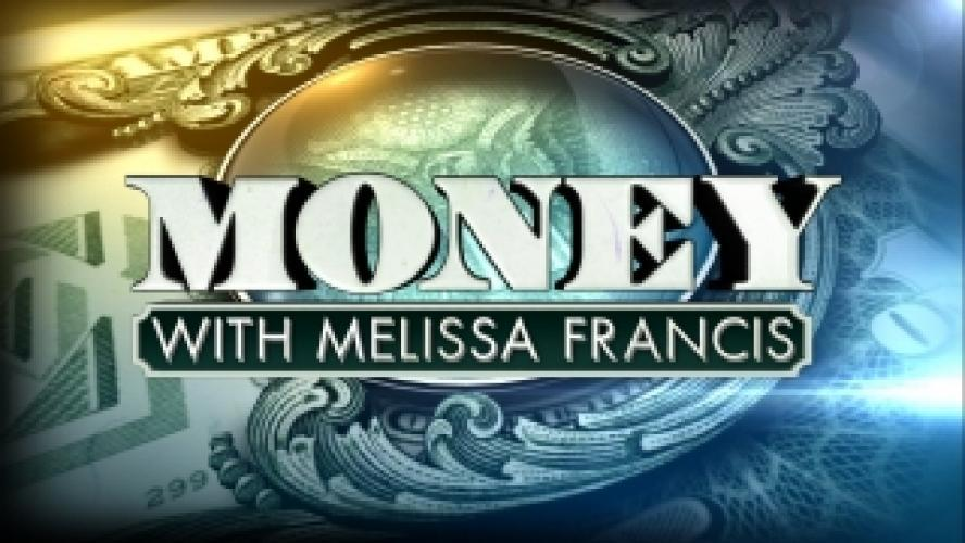 MONEY with Melissa Francis next episode air date poster