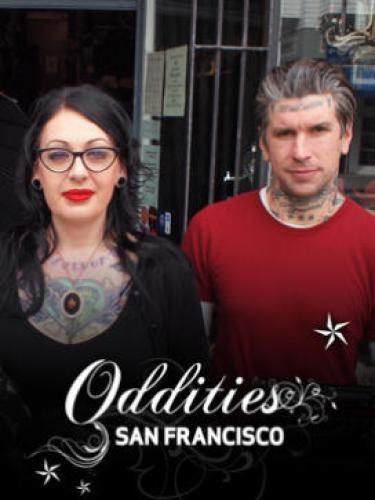 Oddities: San Francisco next episode air date poster