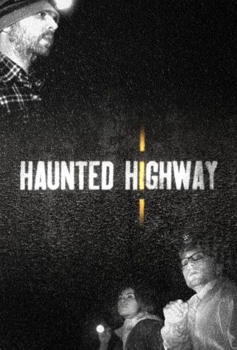 Haunted Highway next episode air date poster