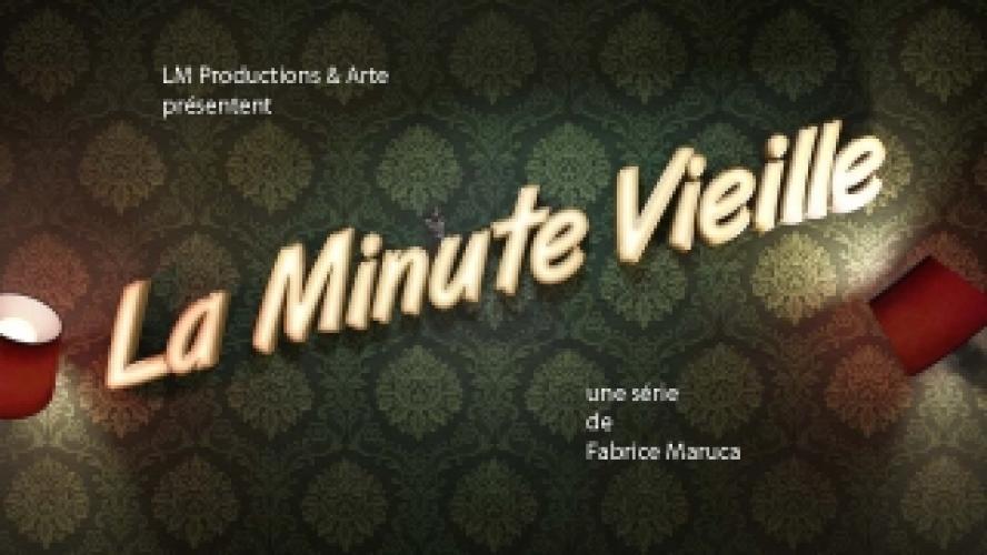 La Minute Vieille next episode air date poster