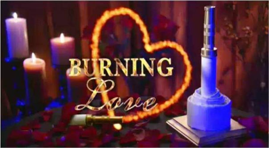 Burning Love next episode air date poster