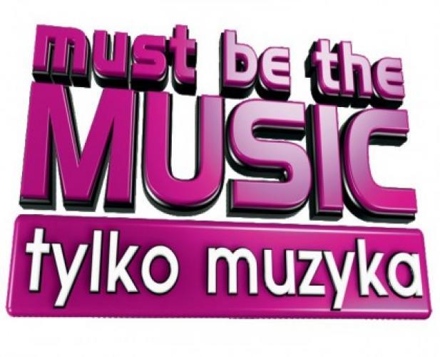 Must be the music. Tylko muzyka next episode air date poster