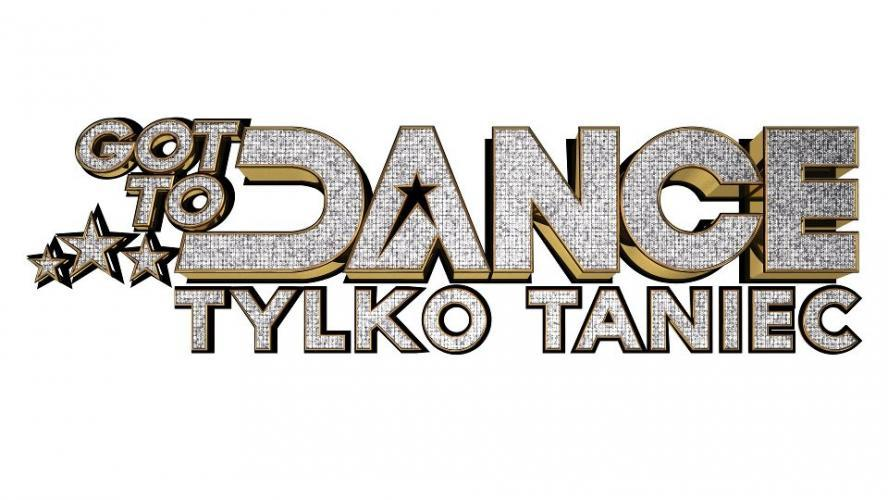 Got to Dance. Tylko Taniec next episode air date poster