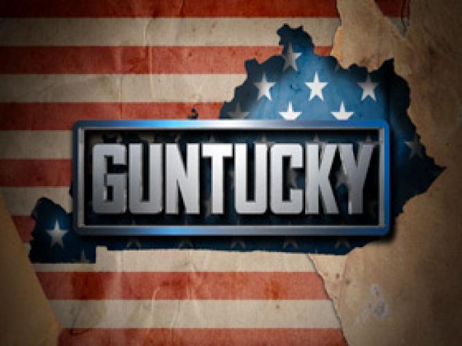 Guntucky next episode air date poster