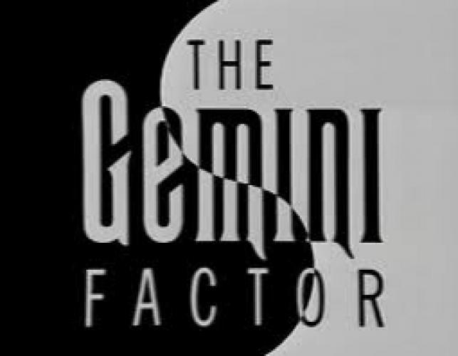 The Gemini Factor next episode air date poster