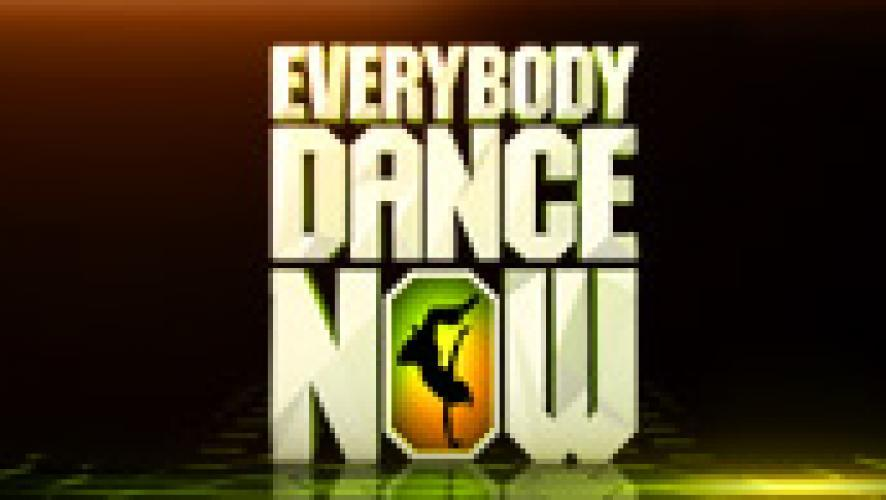 Everybody Dance Now next episode air date poster