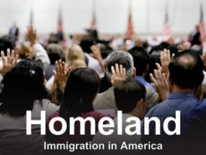 Homeland: Immigration in America next episode air date poster