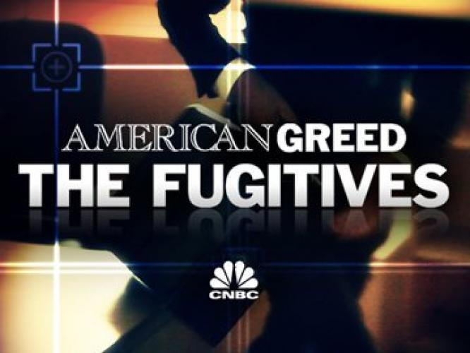 American Greed: The Fugitives next episode air date poster