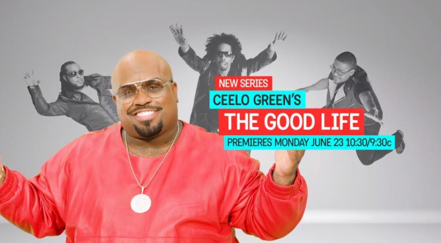 CeeLo Green's The Good Life next episode air date poster