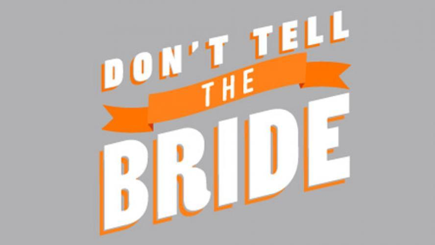 Don't Tell the Bride (AU) next episode air date poster