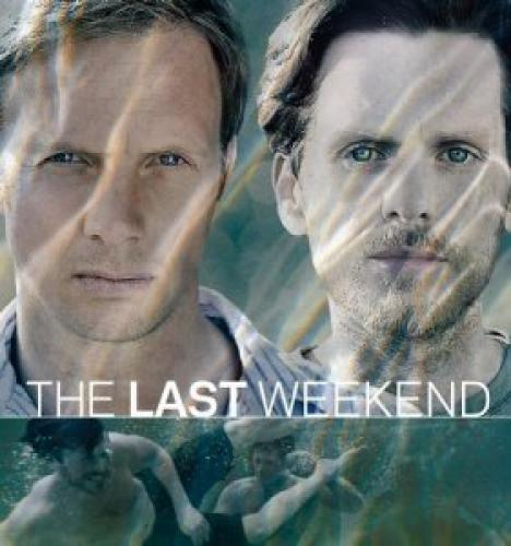 The Last Weekend next episode air date poster
