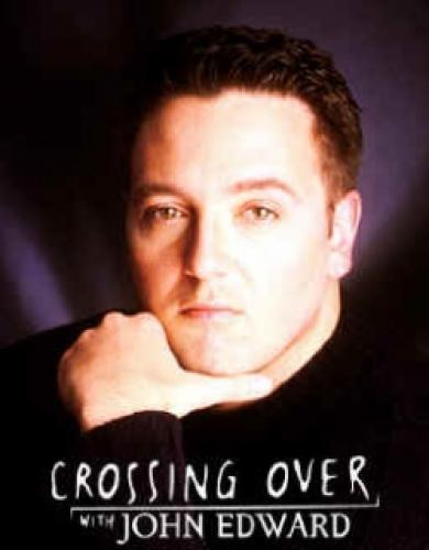 Crossing Over with John Edward next episode air date poster