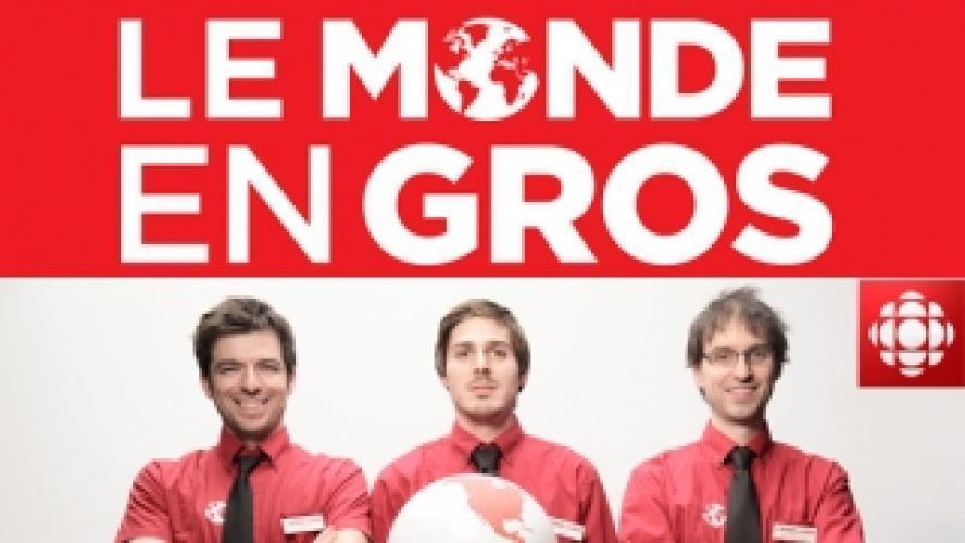 Le Monde en Gros next episode air date poster