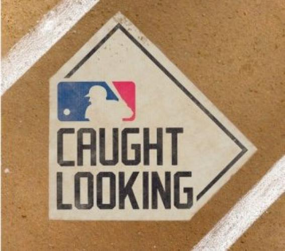 MLB Caught Looking next episode air date poster