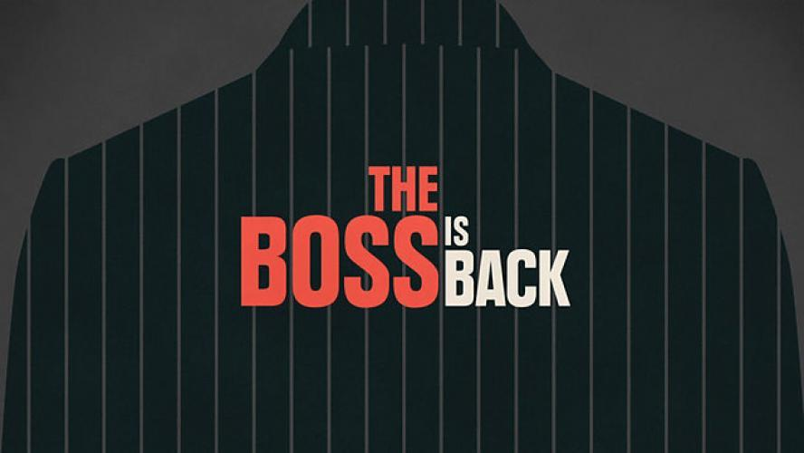 The Boss is Back next episode air date poster
