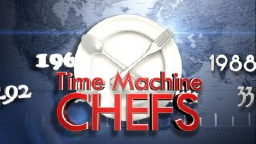 Time Machine Chefs next episode air date poster