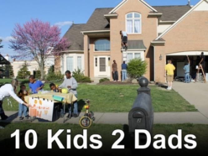 10 Kids 2 Dads next episode air date poster
