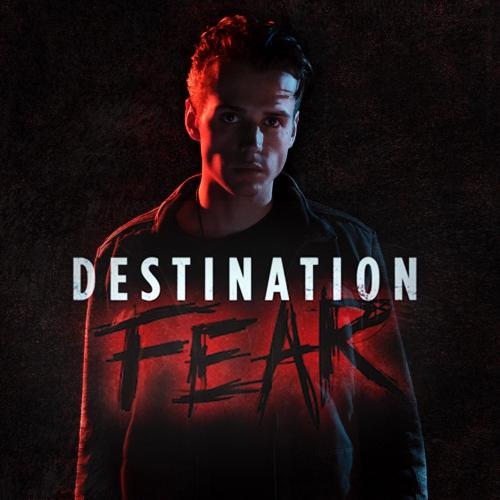 Destination Fear next episode air date poster