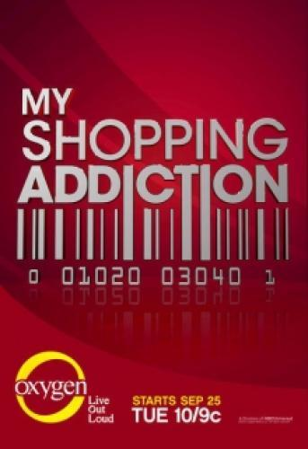 My Shopping Addiction next episode air date poster