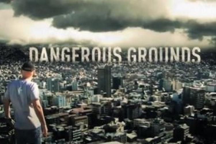Dangerous Grounds next episode air date poster