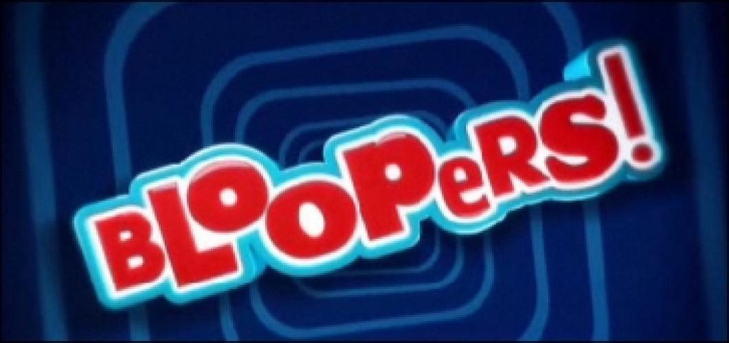 Bloopers! next episode air date poster
