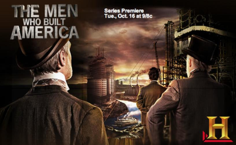 The Men Who Built America next episode air date poster