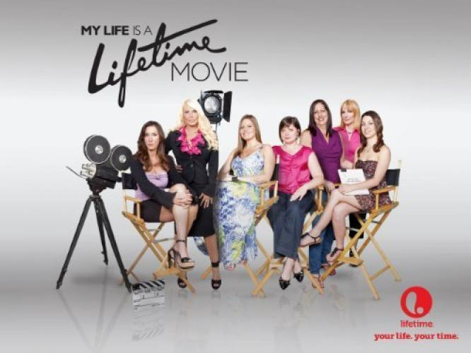 My Life is a Lifetime Movie next episode air date poster