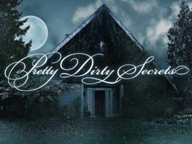 Pretty Dirty Secrets next episode air date poster