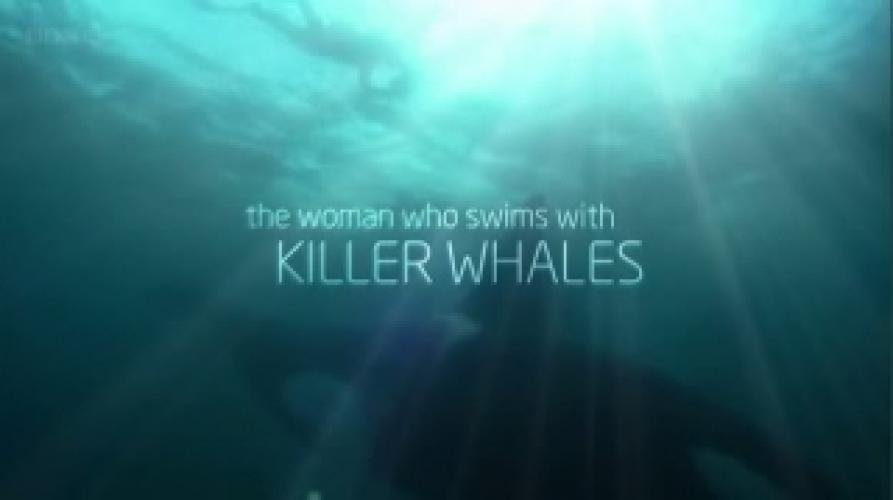 The Woman Who Swims with Killer Whales next episode air date poster