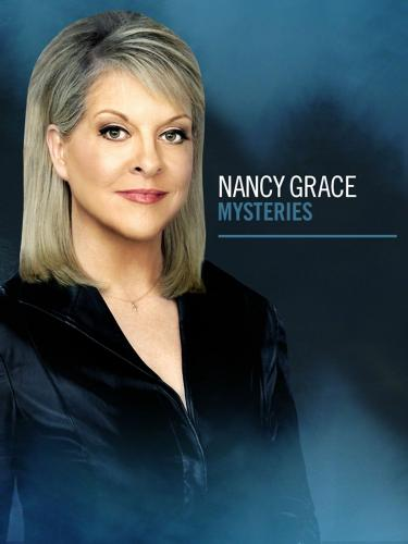 Nancy Grace Mysteries next episode air date poster