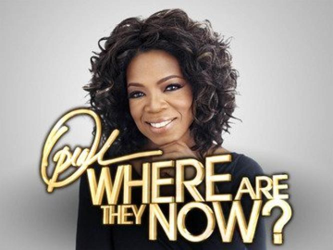 Oprah: Where Are They Now? next episode air date poster