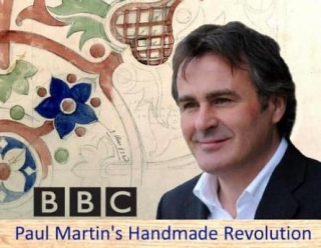 Paul Martin's Handmade Revolution next episode air date poster