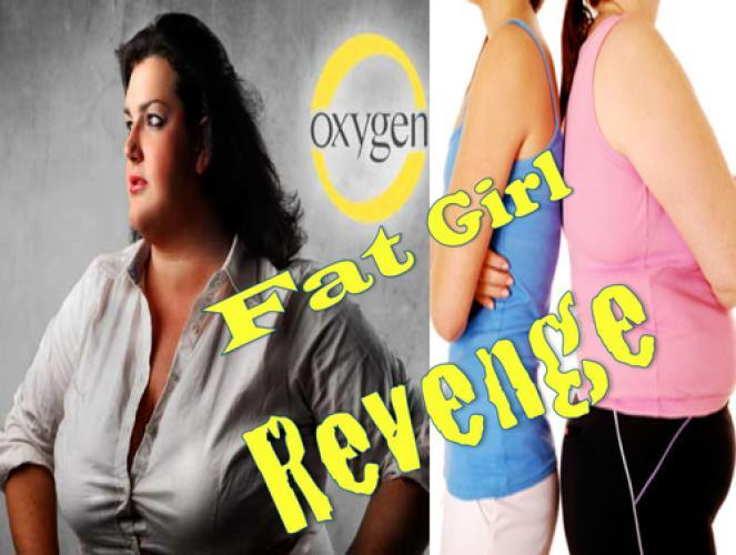 Fat Girl Revenge next episode air date poster