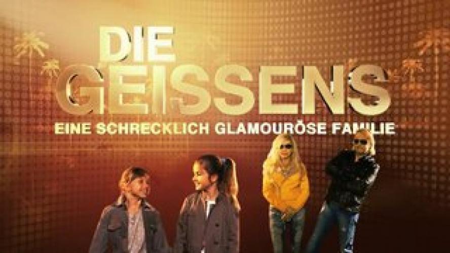 Die Geissens - Eine schrecklich glamouröse Familie next episode air date poster