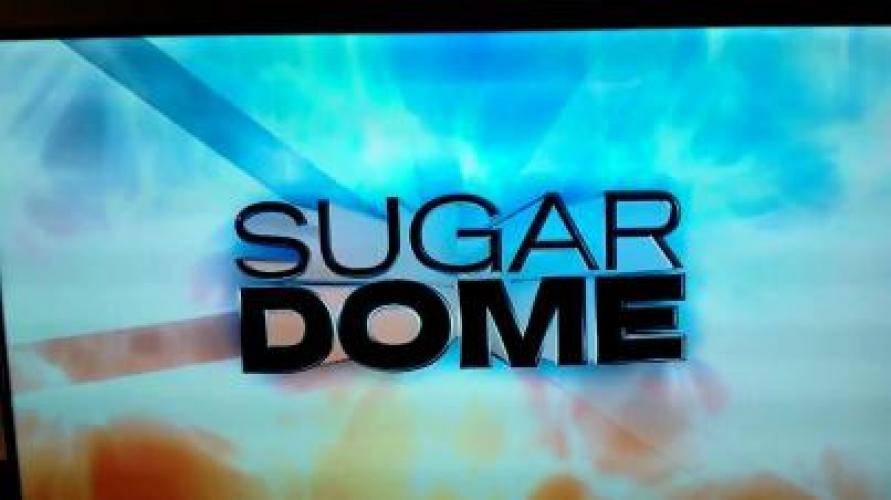 Sugar Dome next episode air date poster