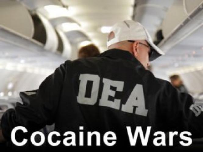 Cocaine Wars next episode air date poster