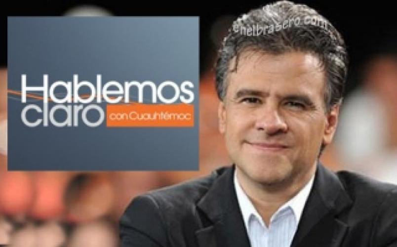 Hablemos Claro con Cuauhtémoc next episode air date poster